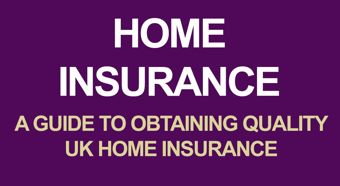 UK Home Insurance Guide